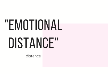 Emotional distance in relationships