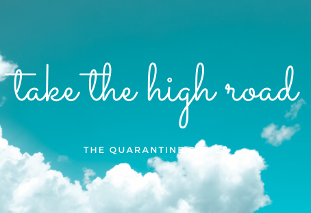 Choose the high road - every time!