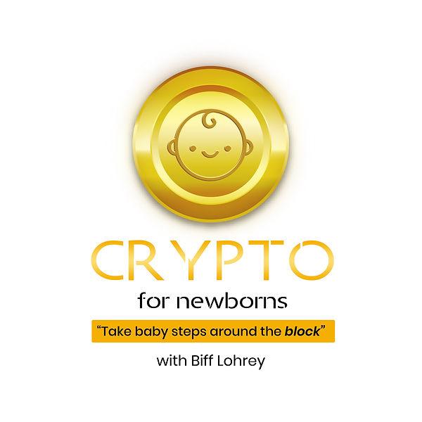 Crypto for Newborns Podcast Logo White.j