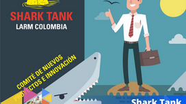 SHARK TANK – LARM Colombia.