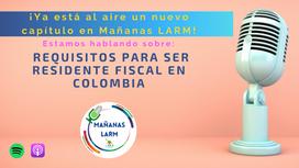Podcast Capítulo 4: Presentación de la Declaración de Renta en Colombia