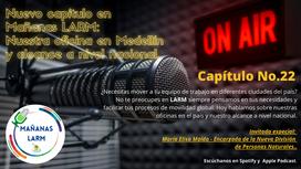 Capítulo 22: Nuestra oficina en Medellín y alcance a nivel nacional.