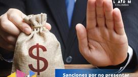 Sanciones sobre incumplimientos en la Declaración de Renta