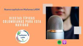 Podcast Capítulo 14: Recetas típicas colombianas para esta navidad