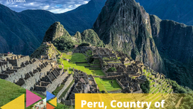 Peru, Country of Experiences!