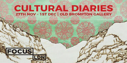 Cultural Diaries   London 2019