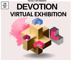 DEVOTION - Virtual Exhibition