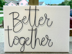 Better Together for mounting on wall