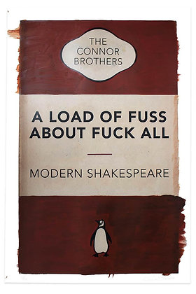 A Load Of Fuss About Fuck All – Modern Shakespeare (Red)