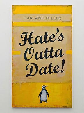 Harland Miller - Hates Outta Date.jpg