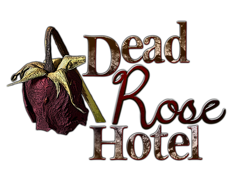 Dead Rose Hotel