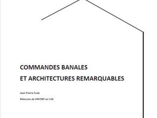 Commandes banales et architectures remarquables