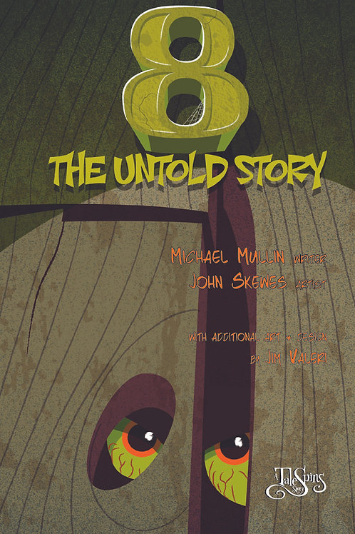 8: The Untold Story
