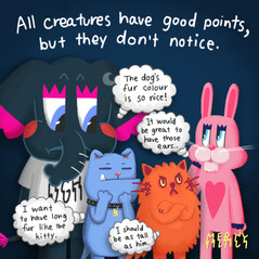 All Creatures Have Good Points