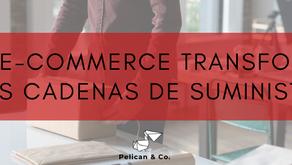 El eCommerce transforma las cadenas de suministro