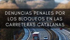 Las asociaciones de transporte denunciarán penalmente los bloqueos en las carreteras catalanas
