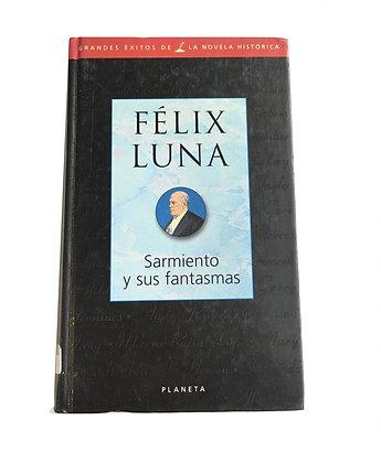 Libro Sarmiento y sus fantasmas Medidas: 15 x 12 cm aprox.