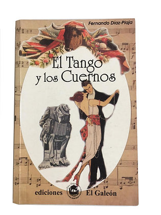 Libro El tango y los Cuernos Medidas: 17 x 13 cm aprox.