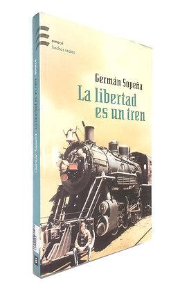 Libro La libertad es un tren Medidas: 17cm x 13 cm