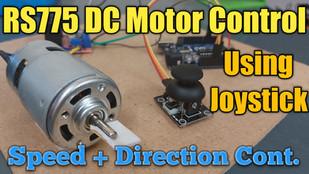 RS775 DC Motor Control Using Arduino Joystick
