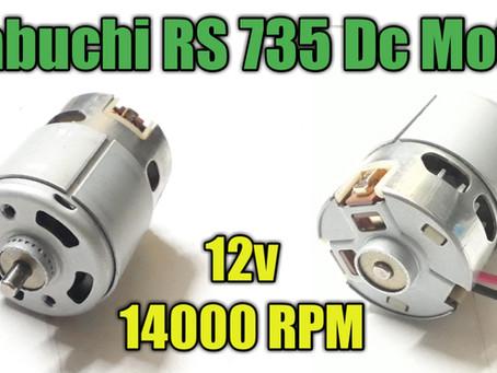 DC 735 Motor, 12v 14000 RPM, Full Specifications