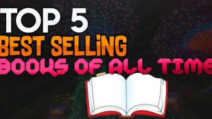 Top 5 best-selling books of all time.