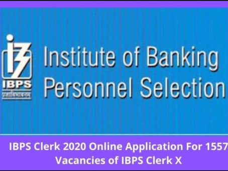 IBPS Clerk recruitment- 1557 CRP Clerks posts.