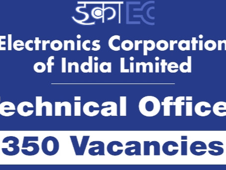 ECIL recruitment- 350 Technical Officer posts.