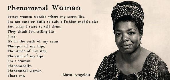 Maya Angelou- Phenomenal Woman.jpg