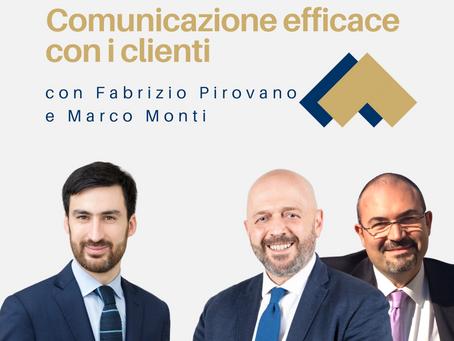 Comunicazione e relazione con i clienti con Fabrizio Pirovano e Marco Monti