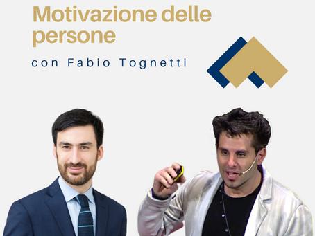 Motivazione delle persone con Fabio Tognetti