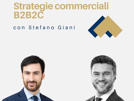 Strategie commerciali B2B2C con Stefano Giani