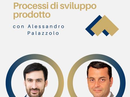 Processi di sviluppo prodotto con Alessandro Palazzolo