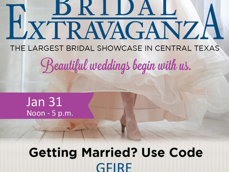 Hello Bride-to Be! We''ll See You @ the San Marcos Bridal Extravaganza in Booth 611. Let's Party!