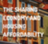 The Sharing Economy and Housing Affordab