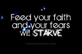 I'm starving my fears