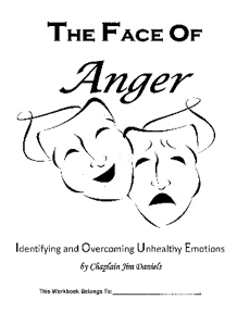 The Face of Anger by Chaplain Jim Daniels