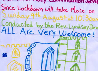 Our First Holy Communion Service since Lockdown, Please join us next Sunday