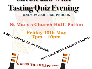 Cheese and Wine Tasting Evening         Friday 10th May at 7pm.