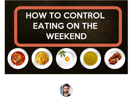 How to Manage Weekend Eating