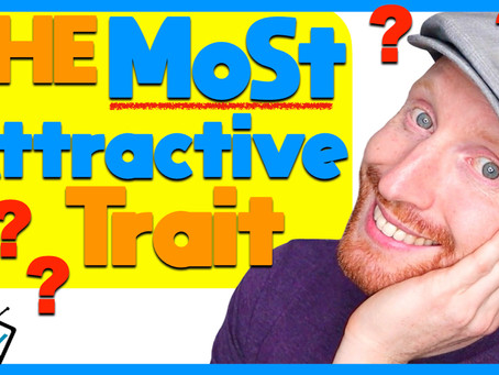 What is the Most Attractive Trait?
