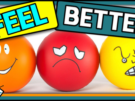 How to FEEL Better (Filtering Your Feelings)
