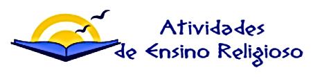 Atividades Ensino Religioso - Ensino Fundamental - Educação e Pedagogia