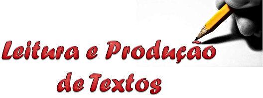 LEITURA E PRODUÇÃO DE TEXTOS