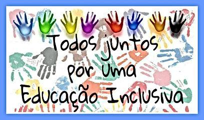 Educação - Todos juntos por uma Educação Inclusiva