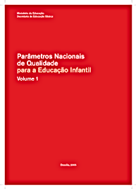 Parâmetros Nacionais de Qualidade para a Eudcação Infantil- Educação Infantil