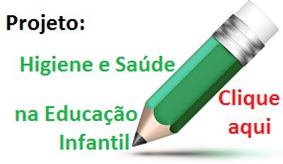 Projeto Higiene e Saúde na Educação Infantil
