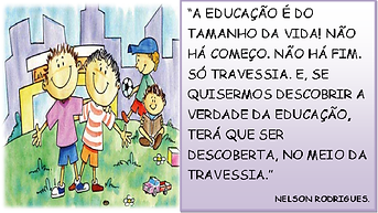 Frase sobre Edcação - Nelson Rodrigues