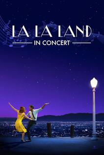 La La Land – In Concert «European Premiere»