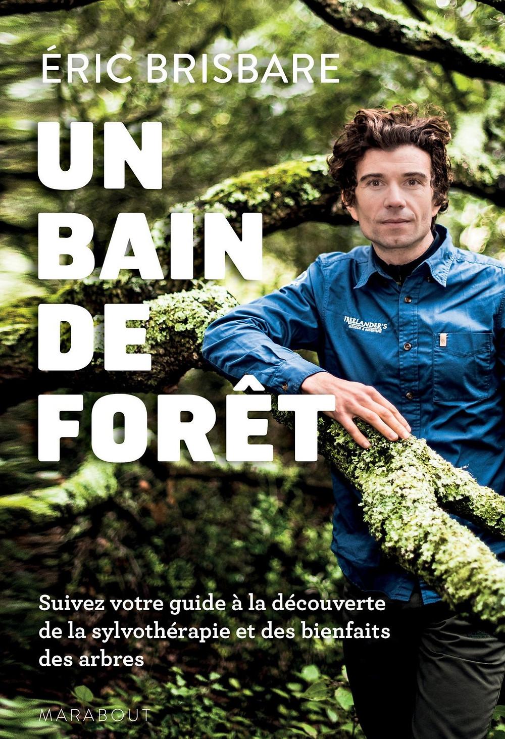 « Suivez votre guide à la découverte de la sylvothérapie et des bienfaits des arbres. »